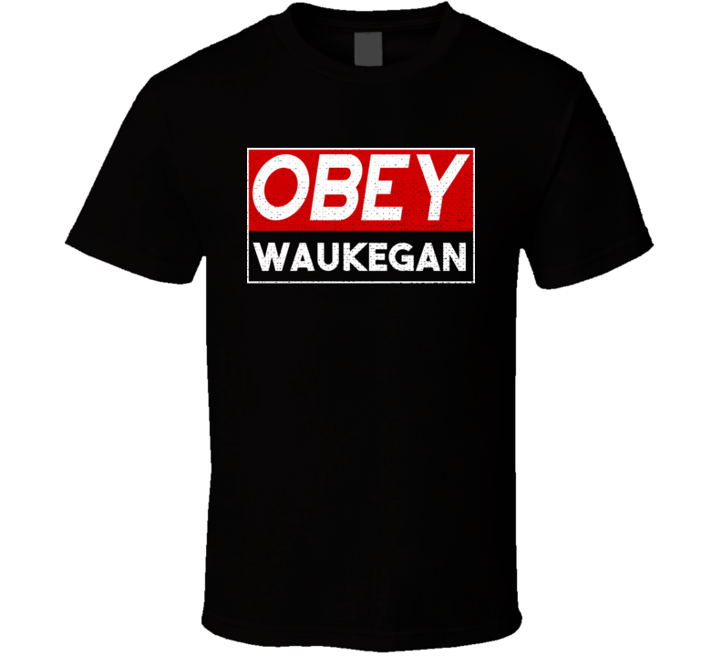 Obey Waukegan Town City Proud Limited Edition T Shirt