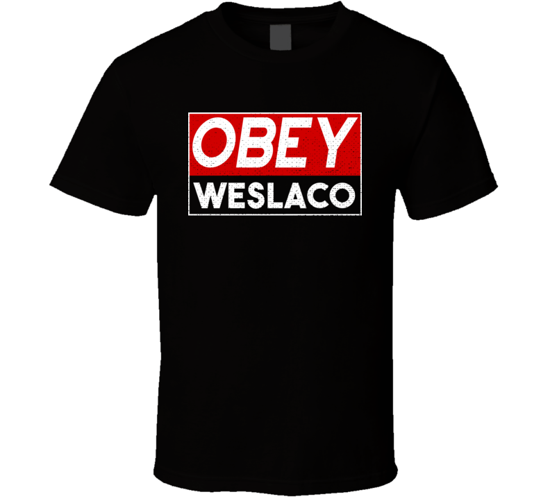 Obey Weslaco Town City Proud Limited Edition T Shirt