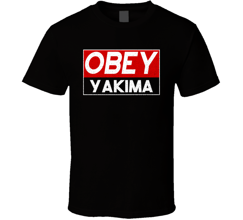 Obey Yakima Town City Proud Limited Edition T Shirt