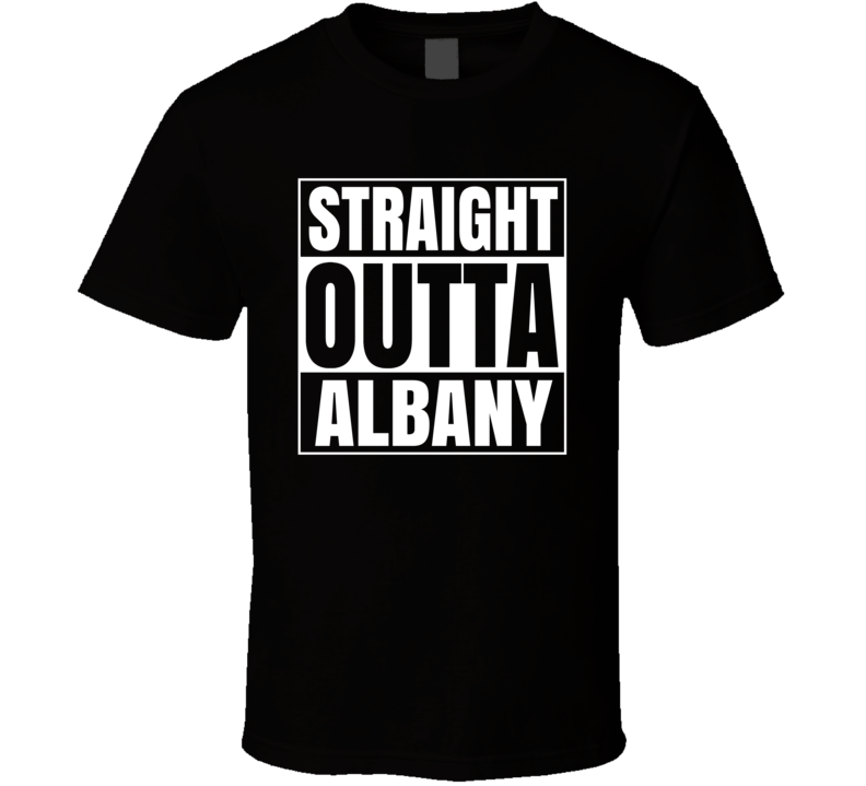 Straight Outta Albany City Funny Parody T Shirt