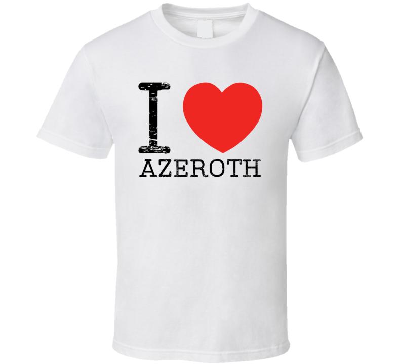 I Love Azeroth Heart Symbol World Warcraft Place T Shirt