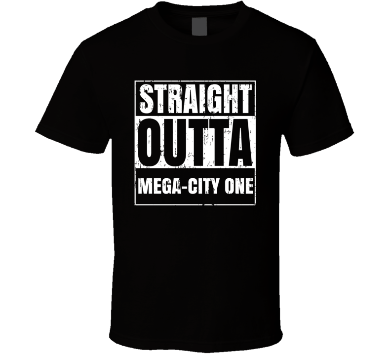 Straight Outta Mega City One Comic Book City Aged T Shirt
