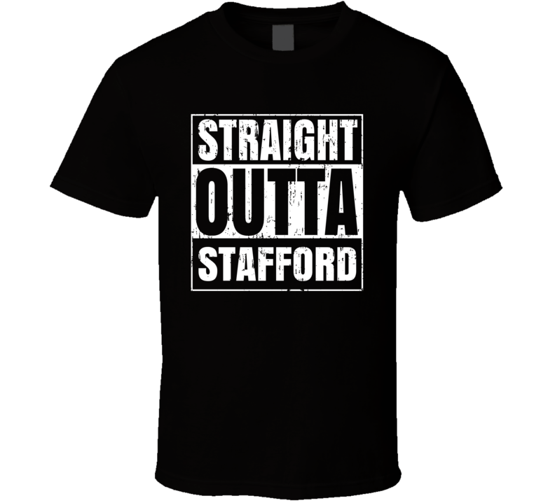 Straight Outta Stafford Movie TV City Aged T Shirt