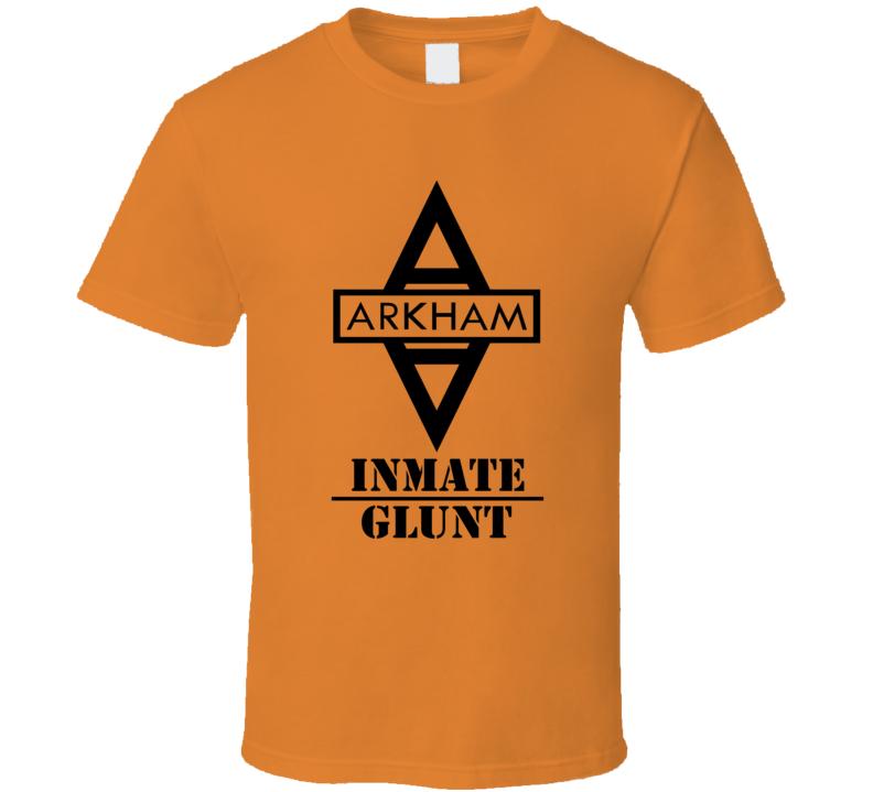 Arkham Asylum Inmate Glunt Last Name T Shirt