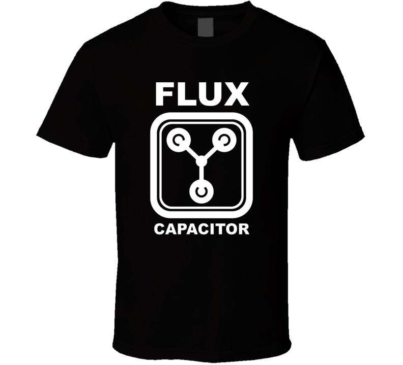 the flux capacitor Dolorean time machine back to the future movies T Shirt