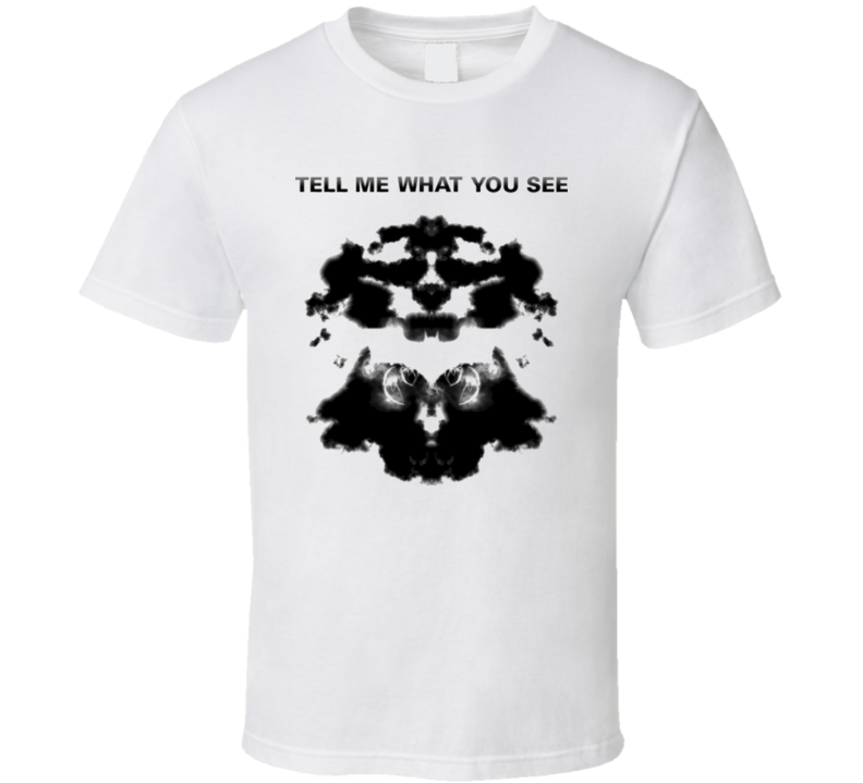 Rorschach tell me what you see T Shirt