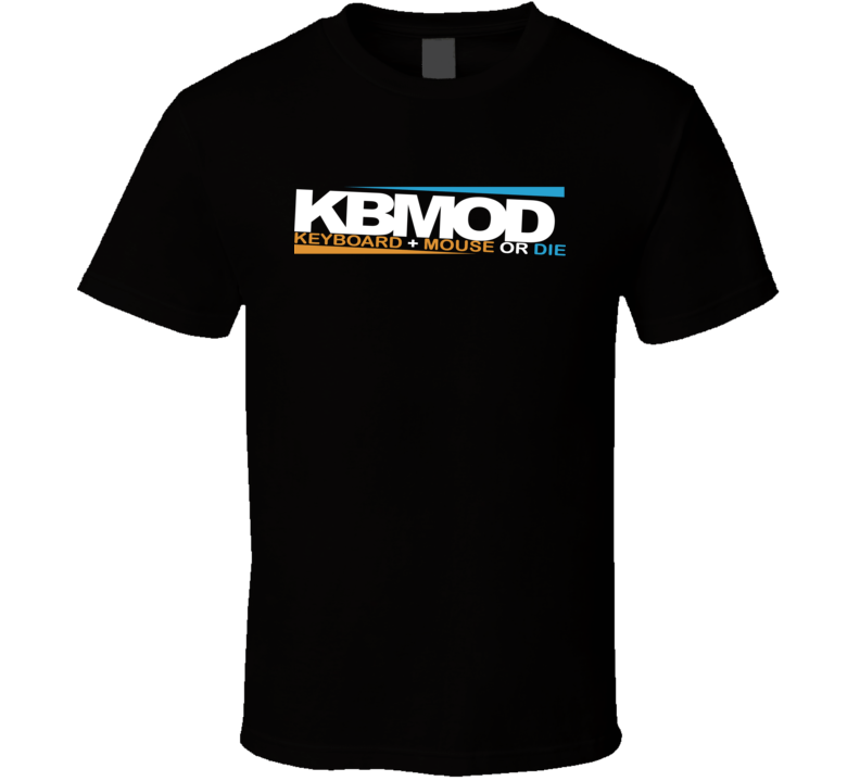 Geek Nerd KBMOD keyboard + plus Mouse or Die T Shirt