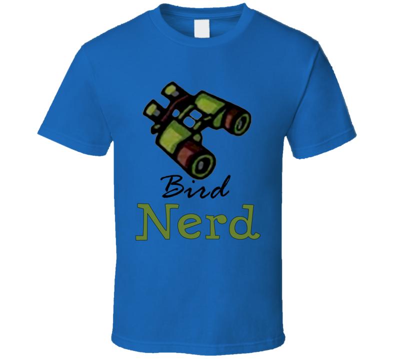 Nerd bird watcher T Shirt