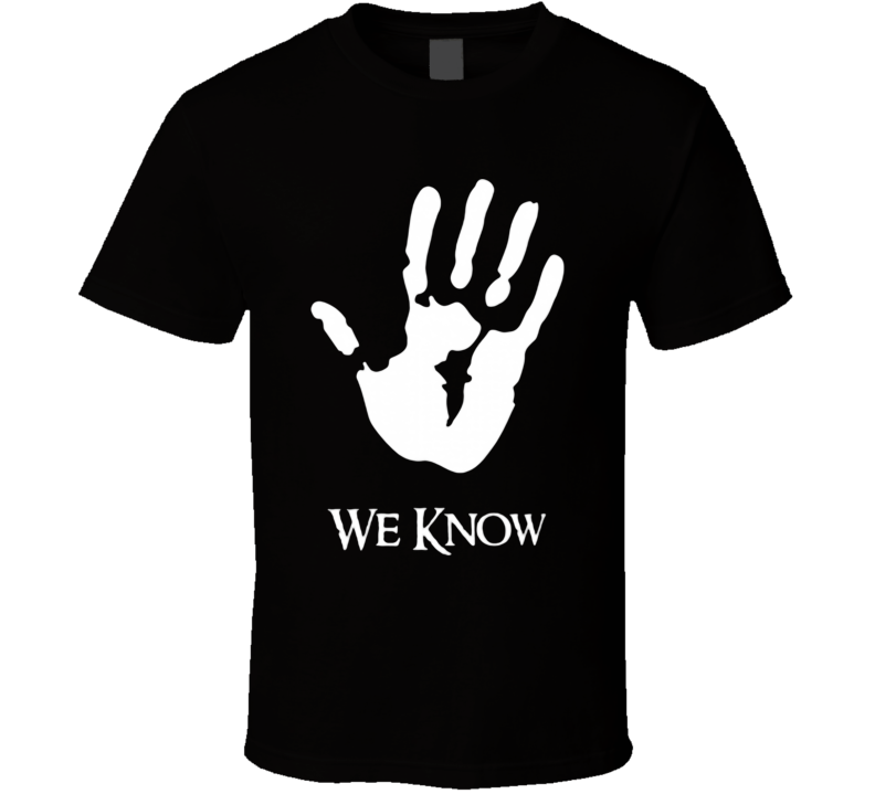 Dark Brotherhood we know hand palm T Shirt