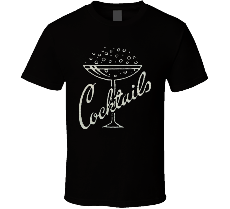 Cocktails  T Shirt
