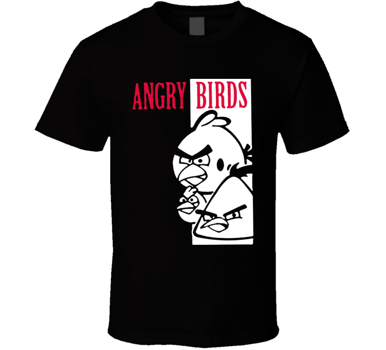 Scarface angry bird parody funny T Shirt