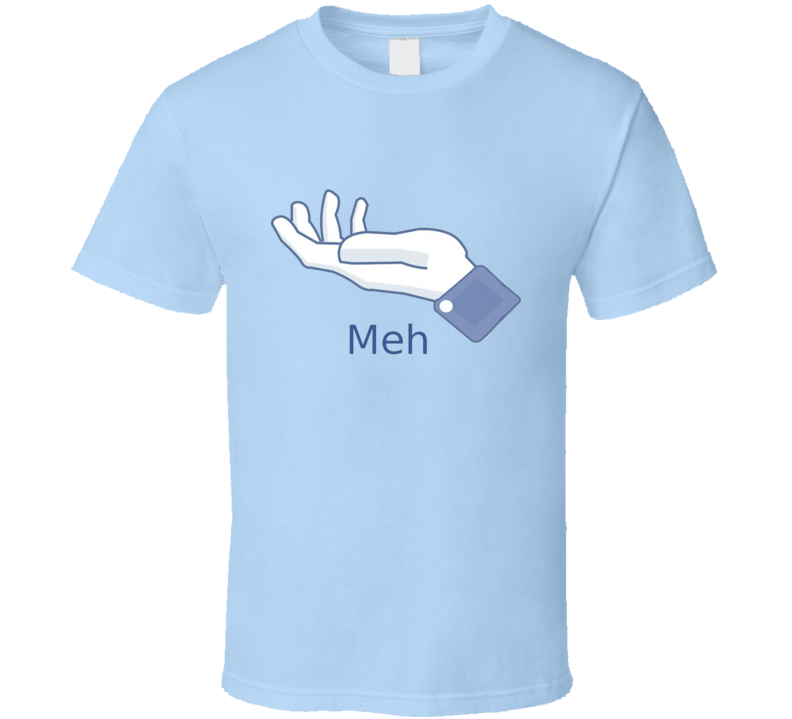 Meh sign hand finger T Shirt