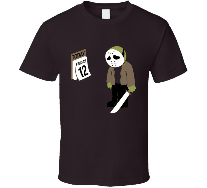 Funny parody Friday the 13th Jason Fiday 12th calendar T Shirt