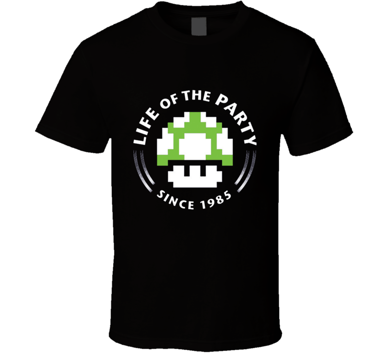 Life of the party since 1985 - Super Mario bros Nintendo  T Shirt