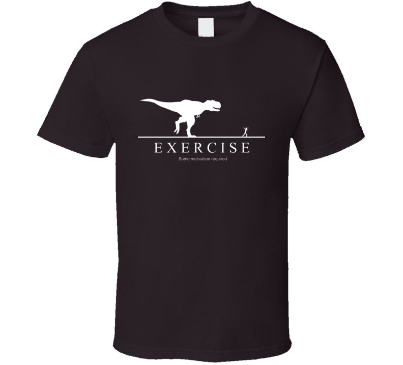 Exercise - motivation required funny T-rex running men T Shirt