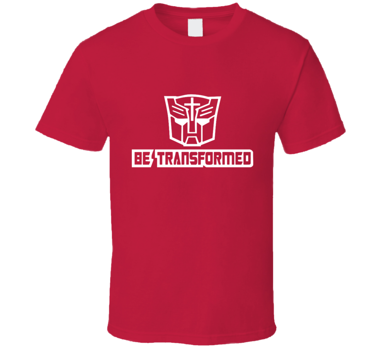 white Autobot transformers cross be transformed T Shirt