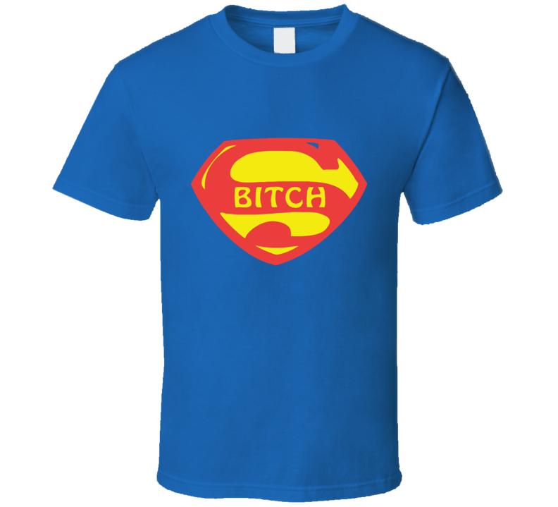 Super hero bitch funny parody T Shirt