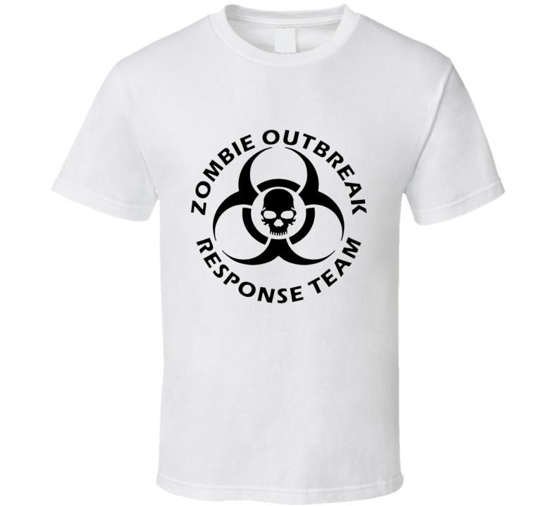 Zombie Outbreak Response Team T Shirt