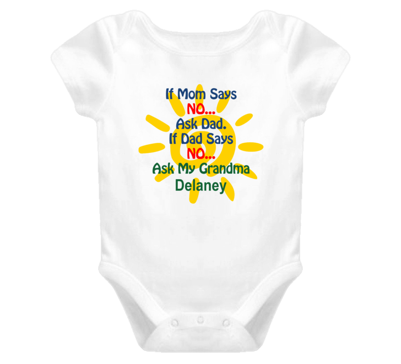 Delaney Ask grandma Funny Baby One Piece Bodysuit Baby One Piece