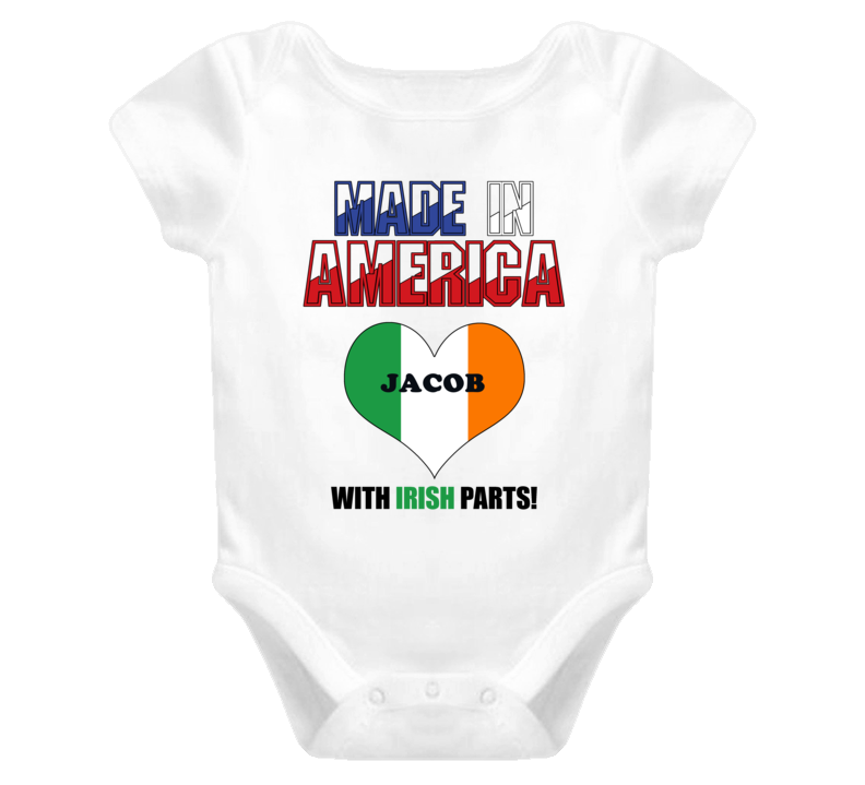 Jacob Made in the USA Ireland Irish Parts Funny Baby One Piece