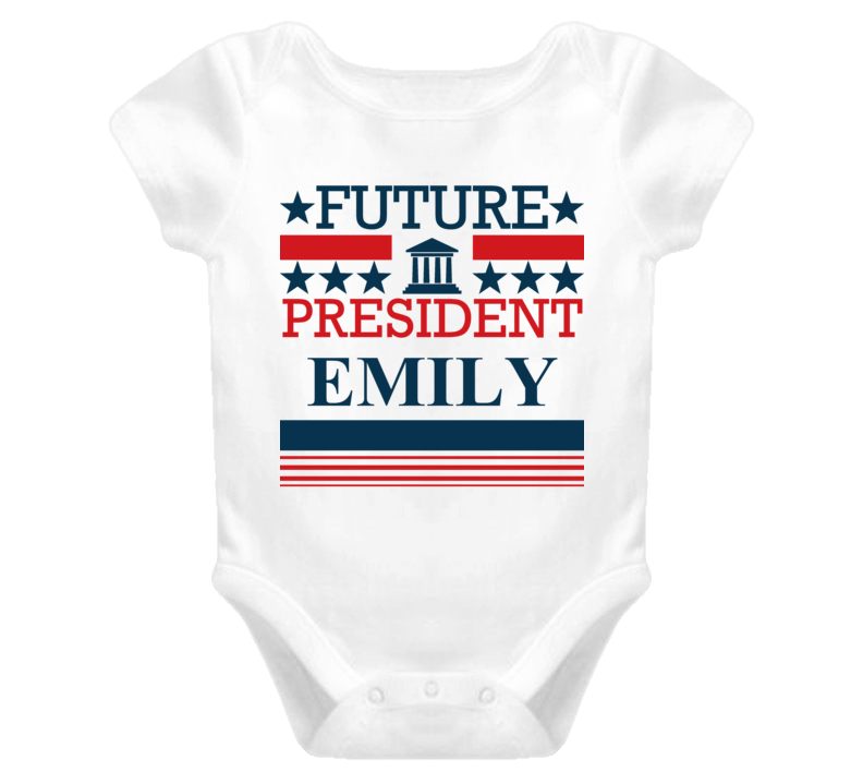 Emily Future President Republican Democrat Baby One Piece