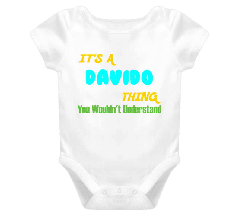 It's a Davido Thing You Wouldn't Understand Baby One Piece