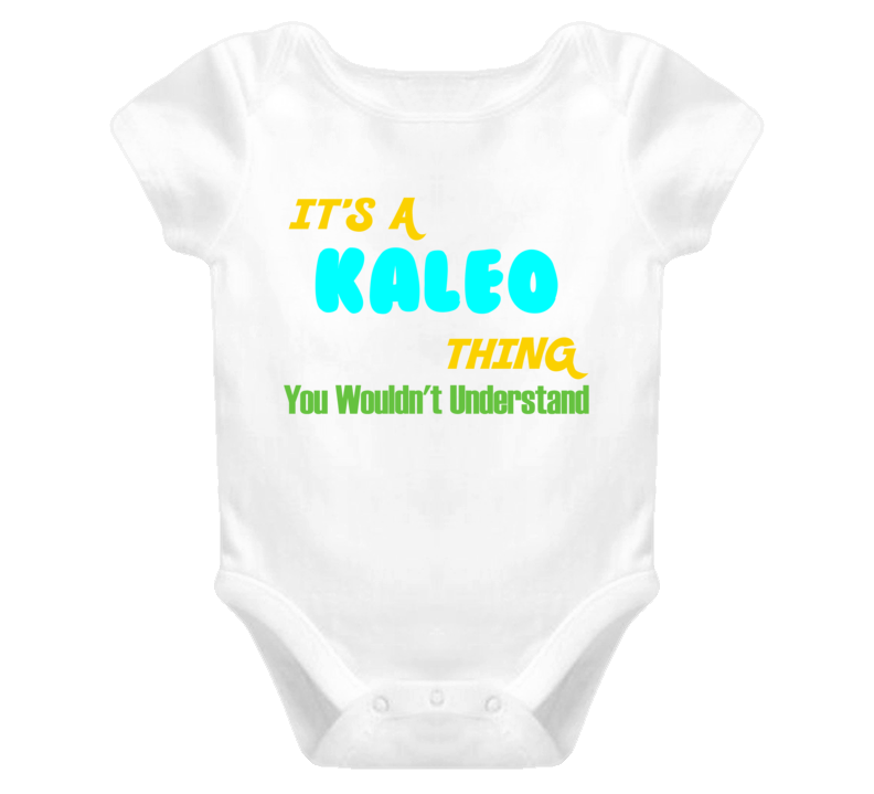It's a Kaleo Thing You Wouldn't Understand Baby One Piece
