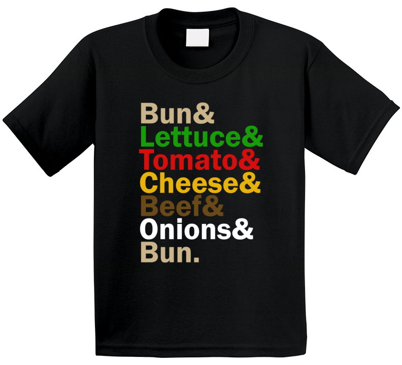 Bun Lettuce Tomato Onions Beef Cheese Burger Food And Name Helvetica List Kids T Shirt