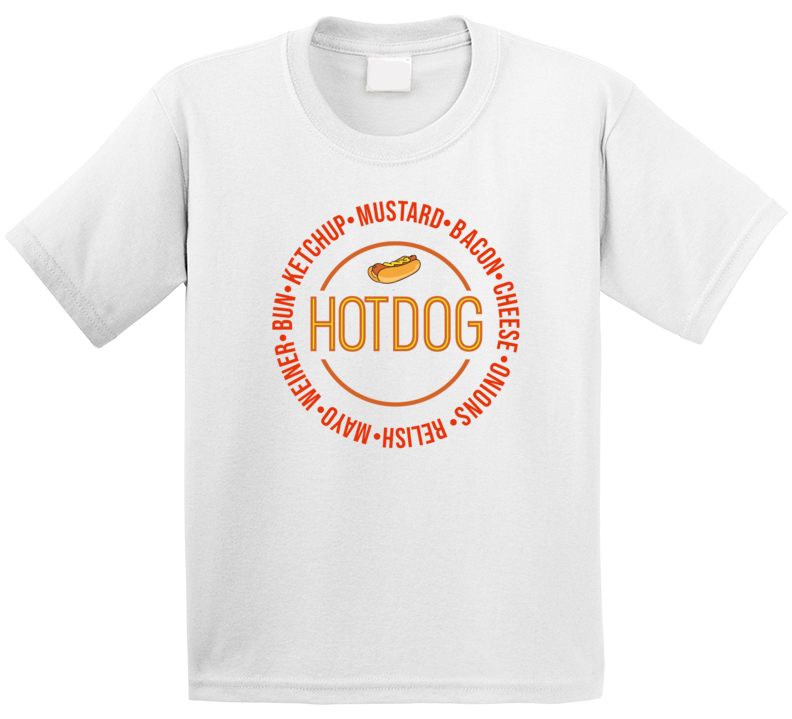 Hot Dog Ingredients Recipe Funny Ballpark Grill Food Fan Kids T Shirt