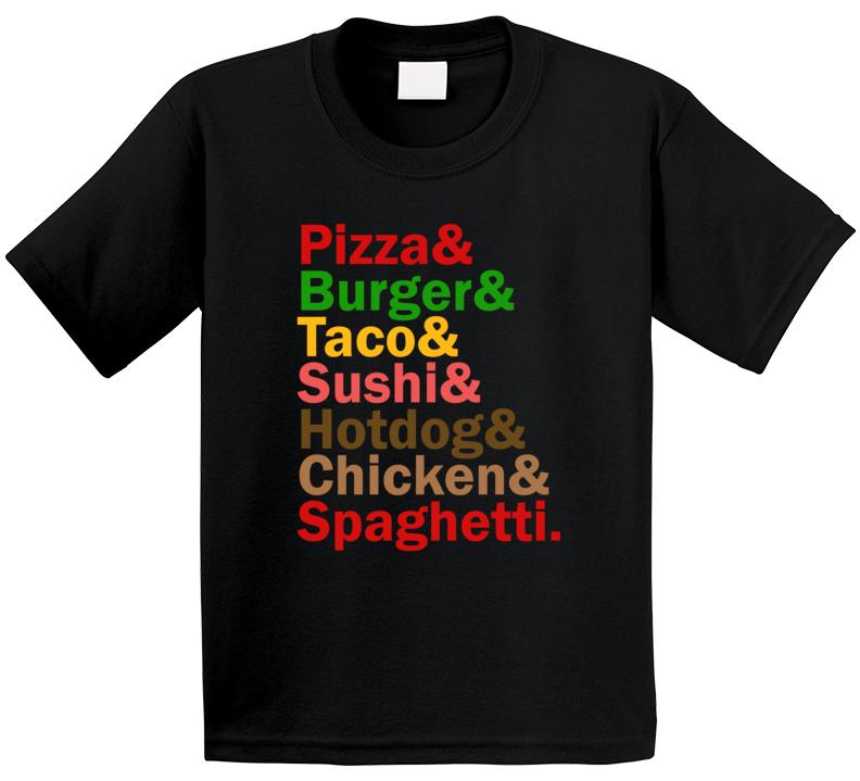 Pizza Burger Taco Sushi Hotdog Chicken Spaghetti Food And Name Helvetica List Kids T Shirt