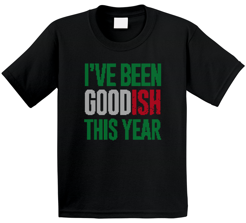 I've Been Goodish This Year Funny Santa Christmas Gift Party Ugly Sweater Stitched Look Kids T Shirt