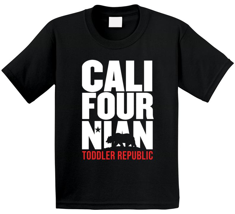 Cali Four Nian California Toddler Republic Patriotic Birthday Kids T Shirt
