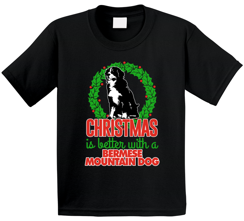 Christmas Is Better With A Bermese Mountain Dog Cute Holiday Custom Breed Gift Kids T Shirt