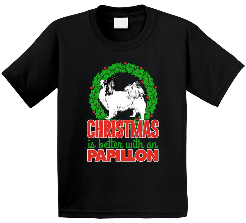Christmas Is Better With A Papillon Holiday Custom Dog Breed Gift Kids T Shirt