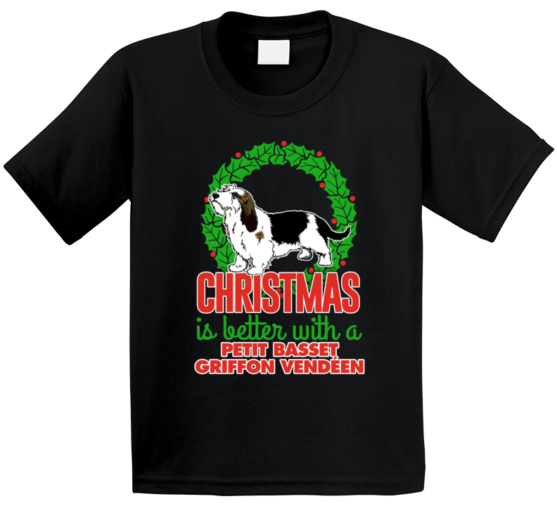 Christmas Is Better With A Petit Basset Griffon Vendeen Holiday Custom Dog Breed Gift Kids T Shirt