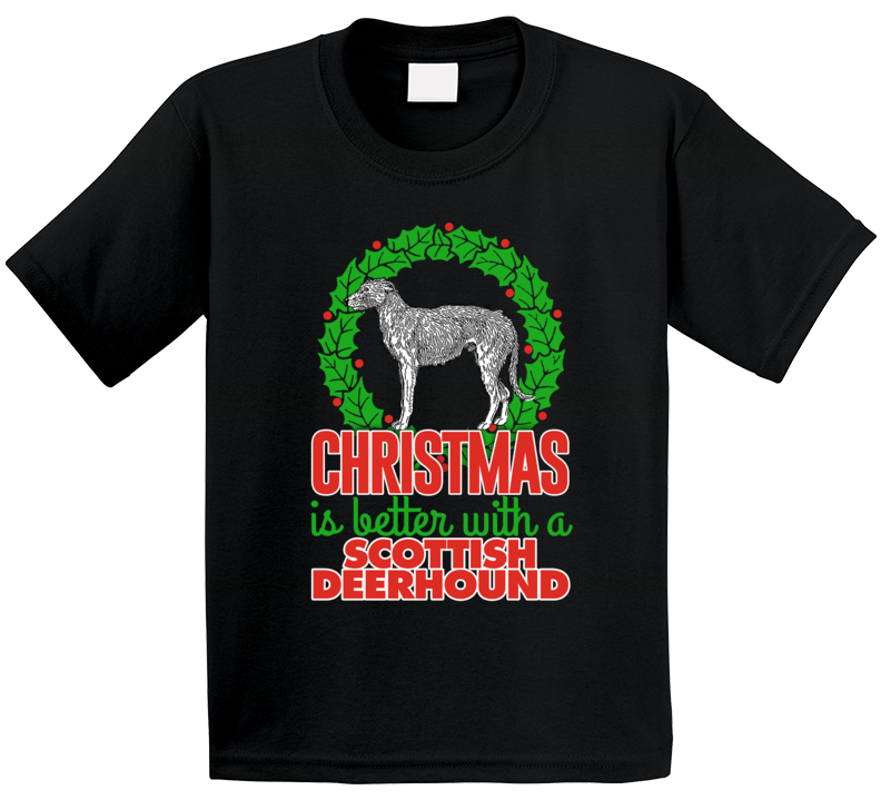 Christmas Is Better With A Scottish Deerhound Holiday Custom Dog Breed Gift Kids T Shirt