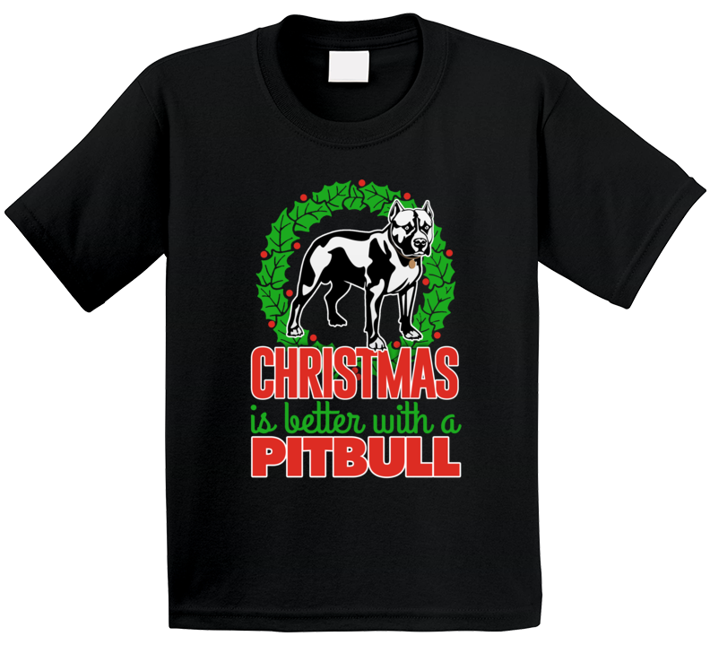 Christmas Is Better With A Pitbull Holiday Custom Dog Breed Gift Kids T Shirt