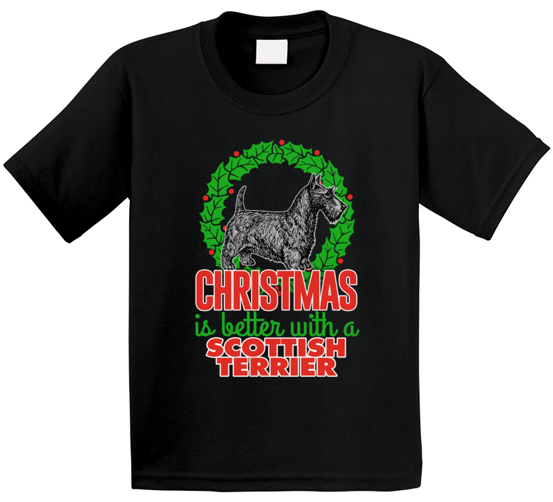 Christmas Is Better With A Scottish Terrier Holiday Custom Dog Breed Gift Kids T Shirt