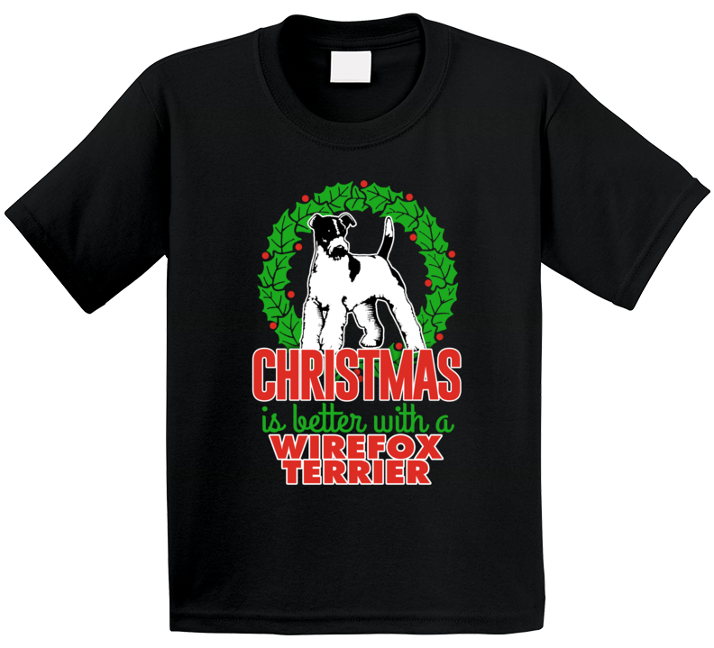 Christmas Is Better With A Wirefox Terrier Holiday Custom Dog Breed Gift Kids T Shirt