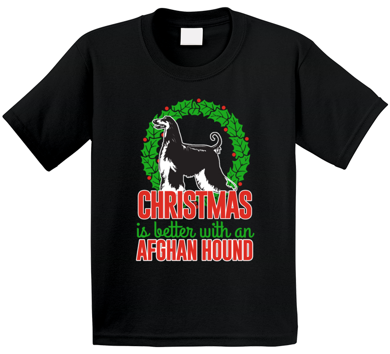 Christmas Is Better With An Afghan Hound Cute Holiday Custom Dog Breed Gift Kids T Shirt