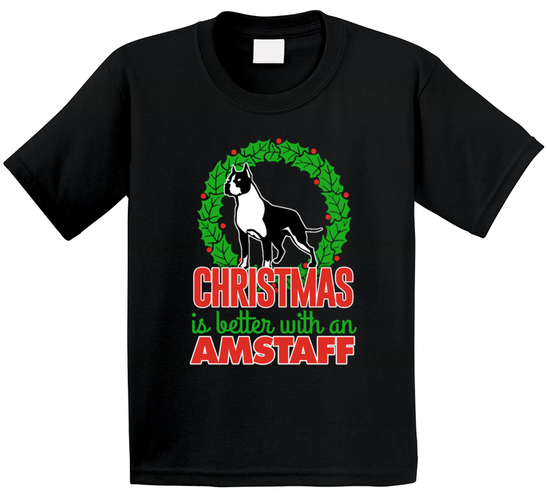 Christmas Is Better With An Amstaff Terrier Cute Holiday Custom Dog Breed Gift Kids T Shirt