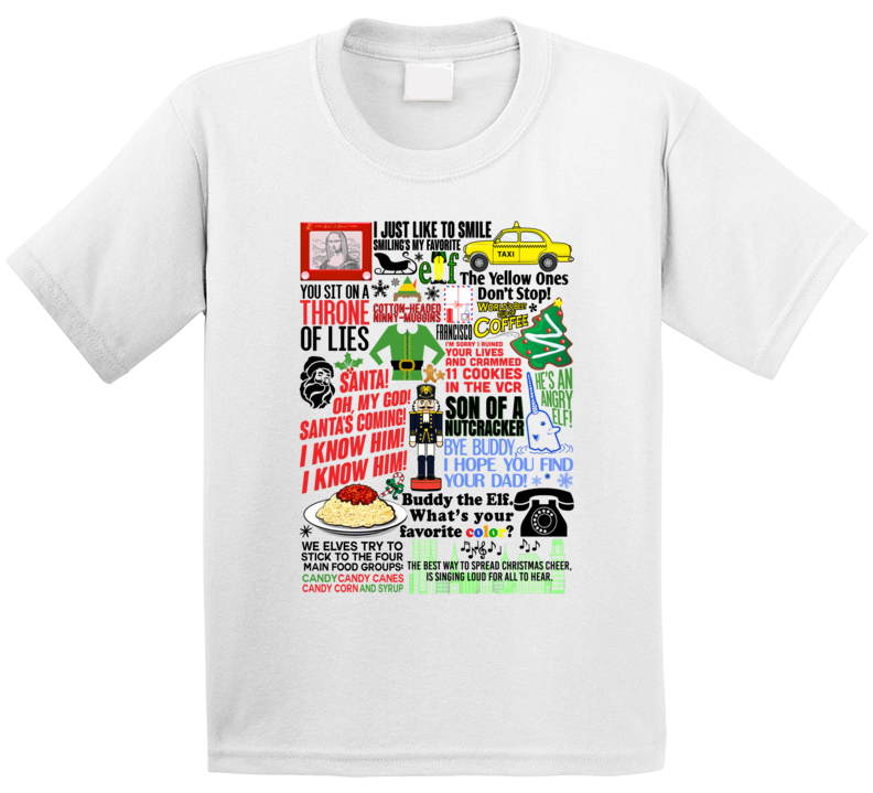 Elf Funny Will Ferrell Holiday Movie Quote Mashup Trending Gift Kids T Shirt