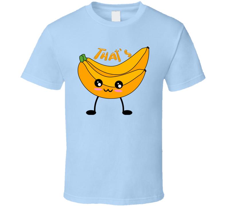 That's Bananas Cute Kids T Shirt