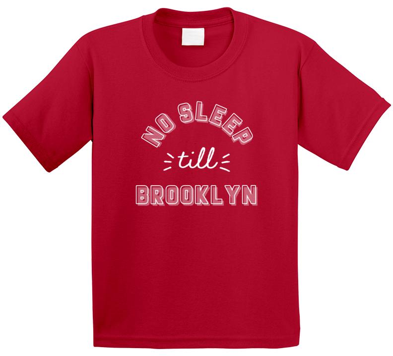 No Sleep Till Brooklyn Cute Kids T Shirt