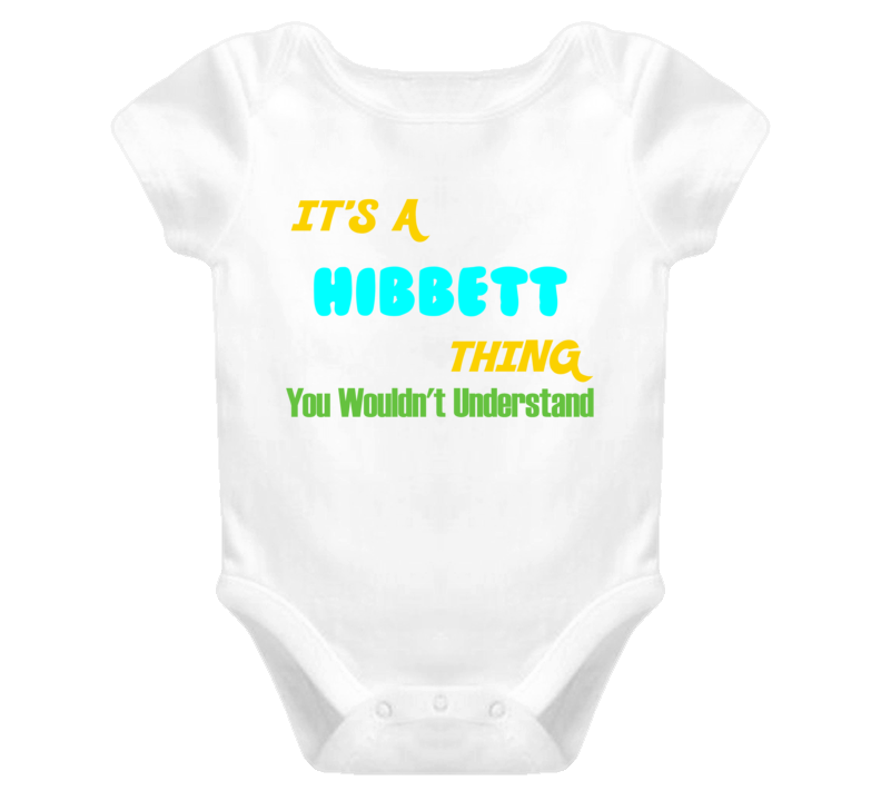 It's a Hibbett Thing You Wouldn't Understand Baby One Piece