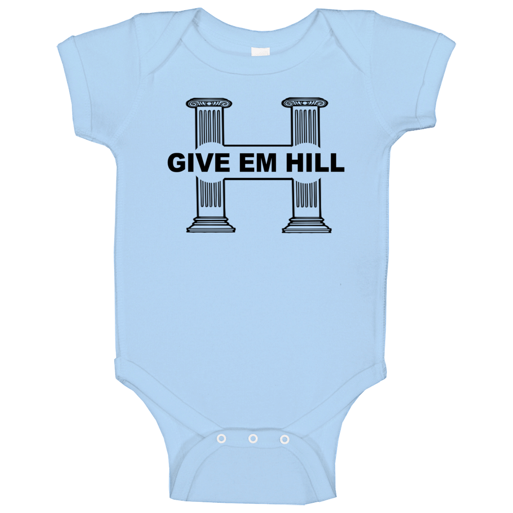 Give Em Hill Fun Hillary Clinton Whitehouse Presidential Campaign Baby One Piece