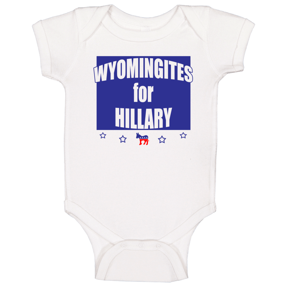Wyomingites For Hillary Clinton 2016 Democrat Wyoming State Silhouette Baby One Piece