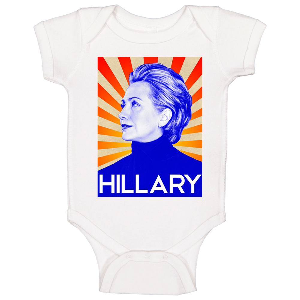 Hillary Clinton Soviet Style Poster 2016 Presidential Campaign Baby One Piece