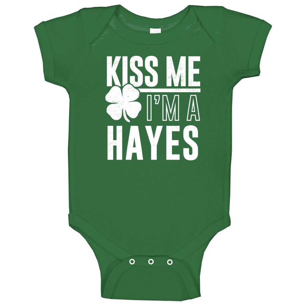 Hayes Kiss Me Im Irish Parody Custom Last Name St Patricks Day Baby One Piece