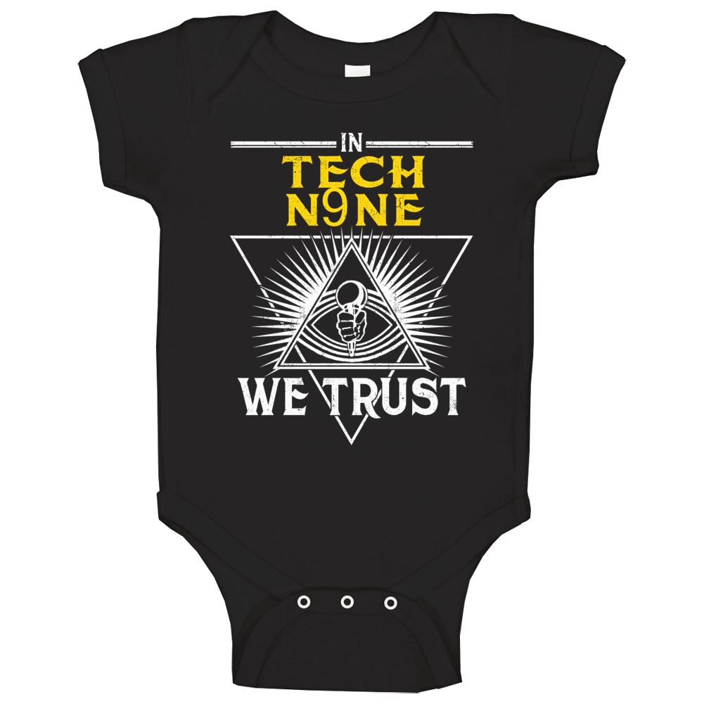 In Tech N9ne We Trust Hip Hop Artist Fan Baby One Piece